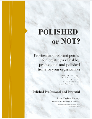Polished or Not? Needs to Know to Help Their Employees Become More Polished