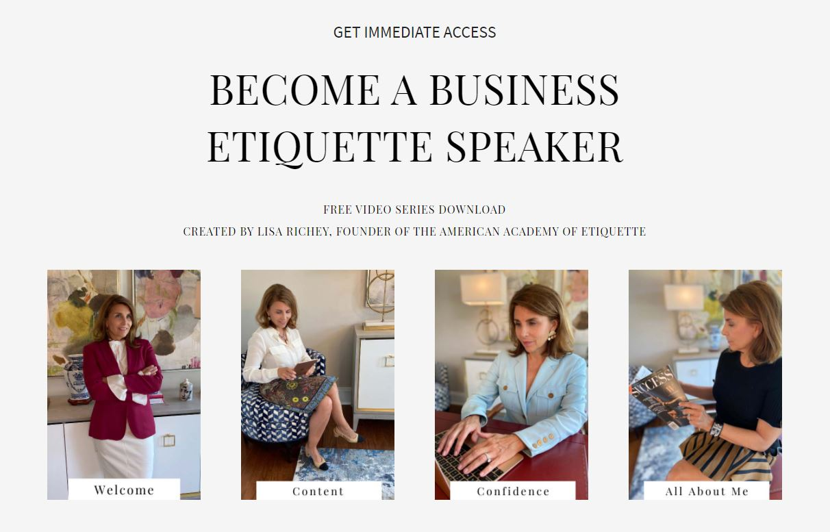Get immediate access. Become a business etiquette speaker opt in. Free video series download.